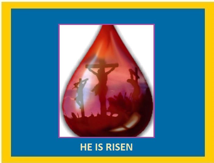 1 THE BLOOD OF CHRIST HE HAS RISEN.jpg