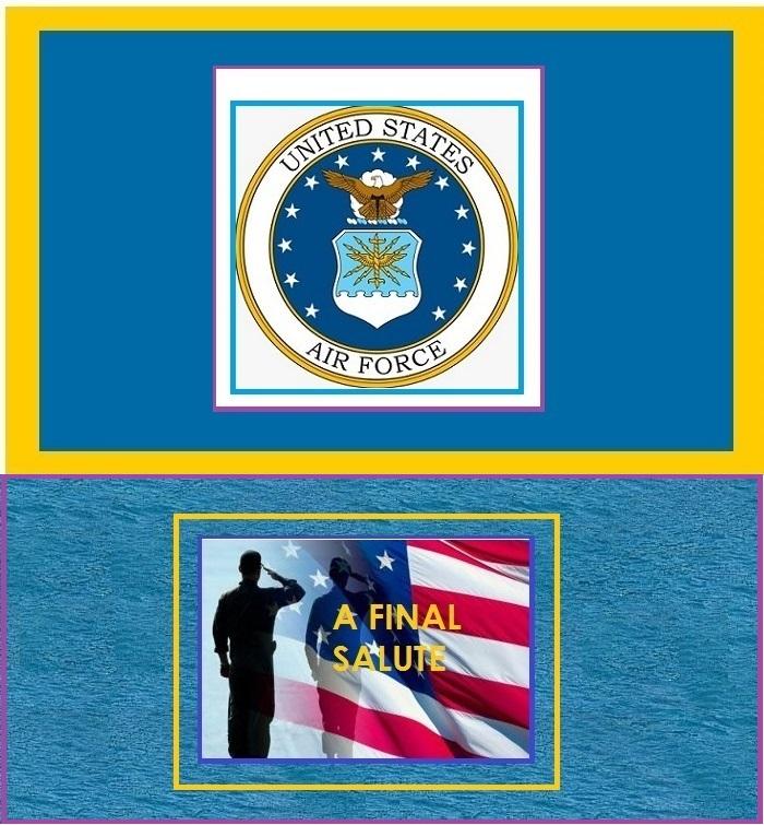 A FINAL SALUTE U.S. AIR FORCE.jpg