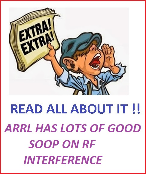 EXTRA EXTRA ARRL ON ON RF INTERFERENCE.jpg