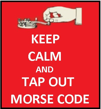 KEEP CALM AND TAP OUT MORSE CODE NEW.jpg