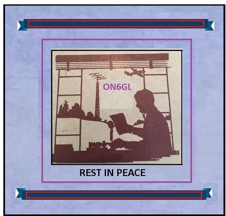 ON6GL SILENT KEY REST IN PEACE NEW[1] BLANK.jpg