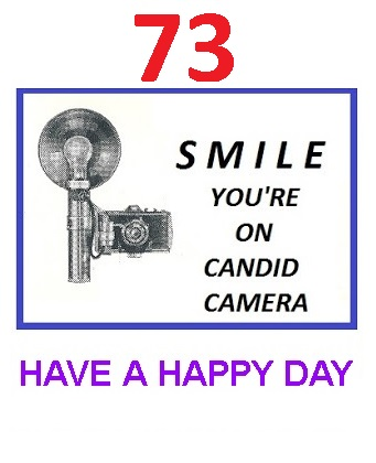 SMILE 73 CANDID CAMERA HAVE A HAPPY DAY.jpg