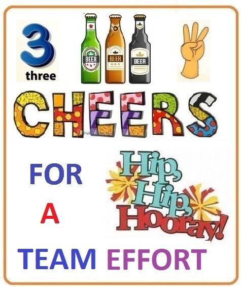 THREE CHEERS FOR A TEAM EFFORT.jpg