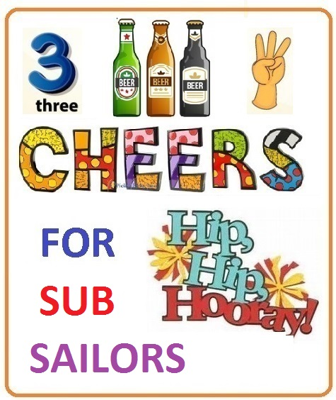 THREE CHEERS FOR SUB SAILORS.jpg