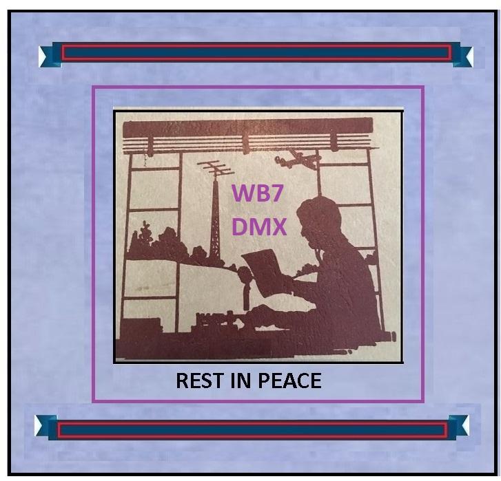WB7DMX  SILENT KEY REST IN PEACE NEW[1].jpg